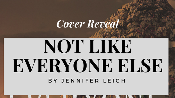 Not Like Everyone Else - cover reveal