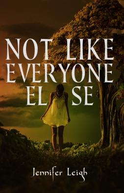 Not Like Everyone Else -Jennifer Leigh