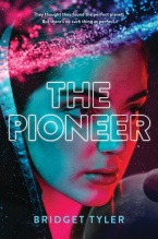 The Pioneer by Bridget Tyler
