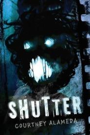 Shutter by Courtney Alameda