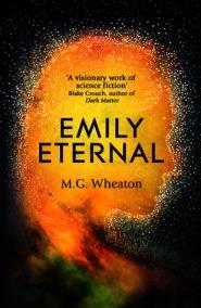 Emily Eternal by M.G. Wheaton