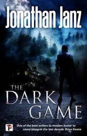 The Dark Game by Jonathan Janz