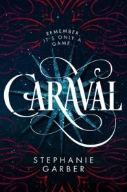 Caraval by Stephanie Garber cover