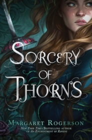 Sorcery of Thorns by Margaret Rogerson cover